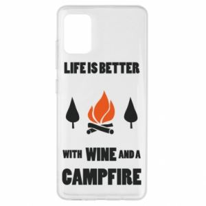 Samsung A51 Case Wine and a campfire