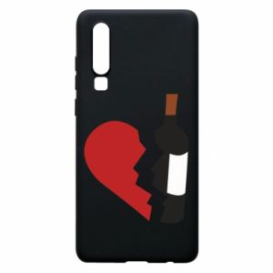 Phone case for Huawei P30 Wine broke my heart