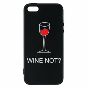 Phone case for iPhone 5/5S/SE Wine not - PrintSalon