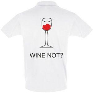 Men's Polo shirt Wine not - PrintSalon
