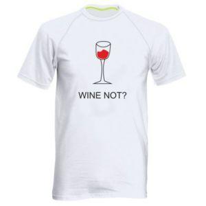 Men's sports t-shirt Wine not - PrintSalon