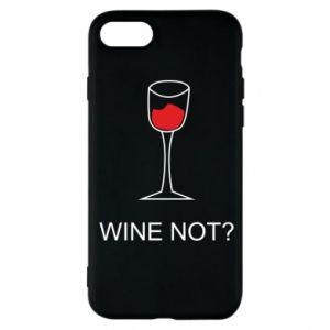 Phone case for iPhone 8 Wine not - PrintSalon