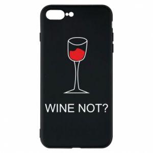Phone case for iPhone 8 Plus Wine not - PrintSalon