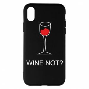 Phone case for iPhone X/Xs Wine not - PrintSalon