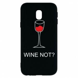 Phone case for Samsung J3 2017 Wine not - PrintSalon