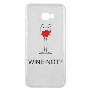 Phone case for Samsung J4 Plus 2018 Wine not - PrintSalon