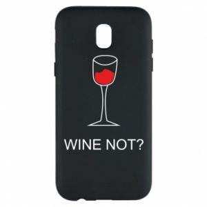 Phone case for Samsung J5 2017 Wine not - PrintSalon