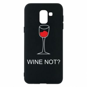 Phone case for Samsung J6 Wine not - PrintSalon