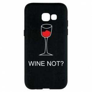 Phone case for Samsung A5 2017 Wine not - PrintSalon