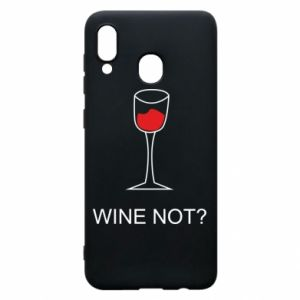 Phone case for Samsung A20 Wine not - PrintSalon