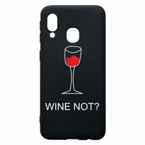 Phone case for Samsung A40 Wine not - PrintSalon