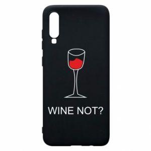 Phone case for Samsung A70 Wine not - PrintSalon