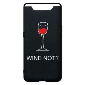Phone case for Samsung A80 Wine not - PrintSalon