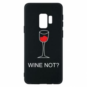 Phone case for Samsung S9 Wine not - PrintSalon