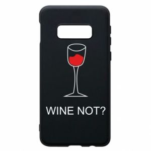 Phone case for Samsung S10e Wine not - PrintSalon