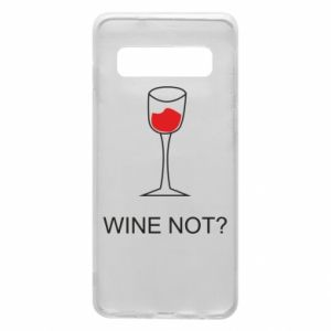 Phone case for Samsung S10 Wine not - PrintSalon