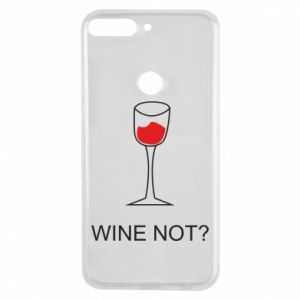 Phone case for Huawei Y7 Prime 2018 Wine not - PrintSalon