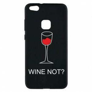 Phone case for Huawei P10 Lite Wine not - PrintSalon