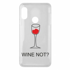 Phone case for Mi A2 Lite Wine not - PrintSalon