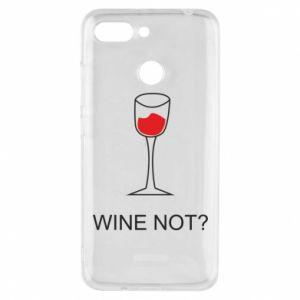 Phone case for Xiaomi Redmi 6 Wine not - PrintSalon