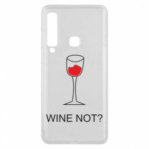 Phone case for Samsung A9 2018 Wine not - PrintSalon
