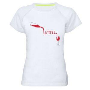 Women's sports t-shirt Wine pouring into glass - PrintSalon
