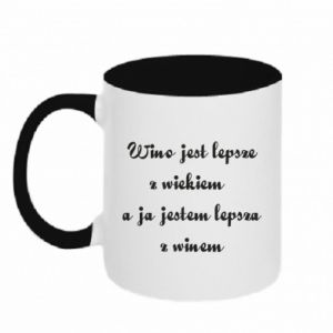 Kubek dwukolorowy Wino jest lepsze z wiekiem, a ja jestem lepsza z winem
