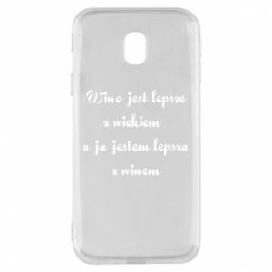 Phone case for Samsung J3 2017 Wine is better with age, and I'm better with wine