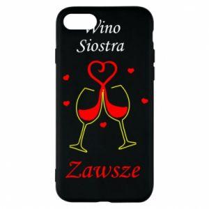 Etui na iPhone 8 Wino, siostra, zawsze