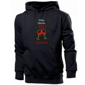 Men's hoodie Wine, sister, always
