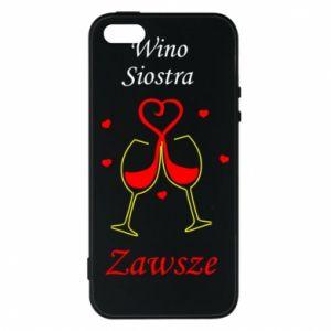 Etui na iPhone 5/5S/SE Wino, siostra, zawsze