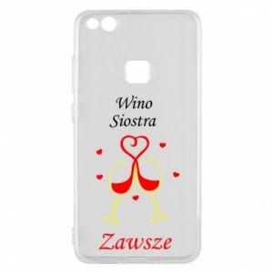 Etui na Huawei P10 Lite Wino, siostra, zawsze