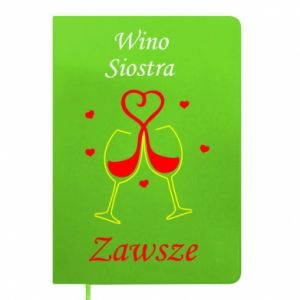 Notes Wino, siostra, zawsze