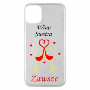 Etui na iPhone 11 Pro Wino, siostra, zawsze