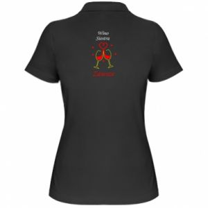 Damska koszulka polo Wino, siostra, zawsze