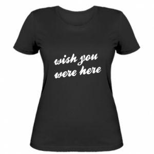 Damska koszulka Wish you were here