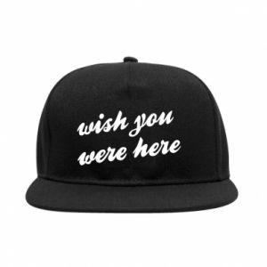 Snapback Wish you were here