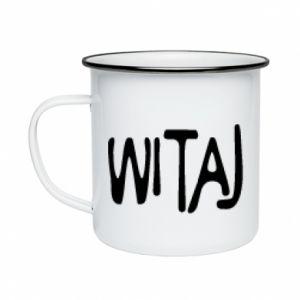 Enameled mug Witaj