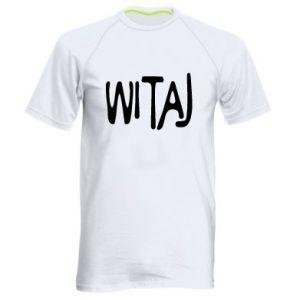 Men's sports t-shirt Witaj