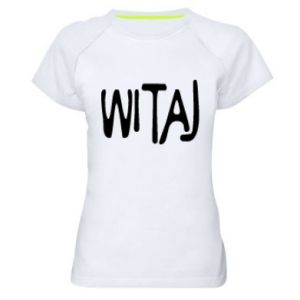 Women's sports t-shirt Witaj