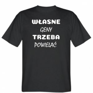 T-shirt Own genes must be reproduced - PrintSalon