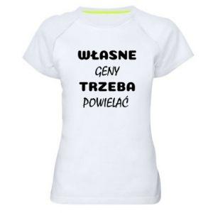 Koszulka sportowa damska Własne geny trzeba powielać