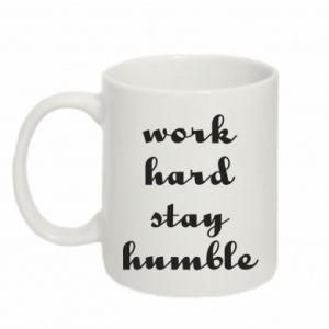 Kubek 330ml Work hard stay humble