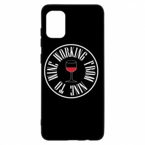 Samsung A31 Case Working from nine to wine