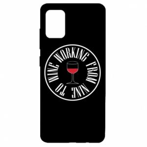 Samsung A51 Case Working from nine to wine