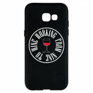 Etui na Samsung A5 2017 Working from nine to wine
