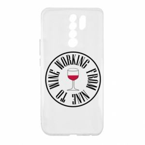 Xiaomi Redmi 9 Case Working from nine to wine