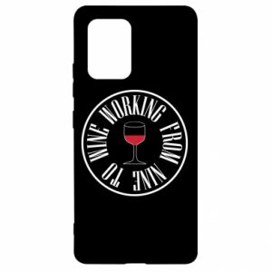 Samsung S10 Lite Case Working from nine to wine