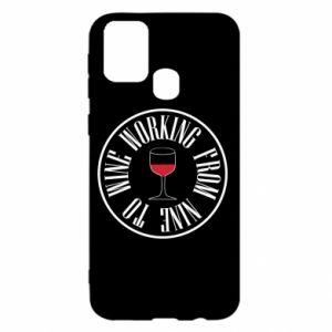 Samsung M31 Case Working from nine to wine