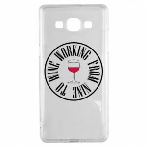 Samsung A5 2015 Case Working from nine to wine